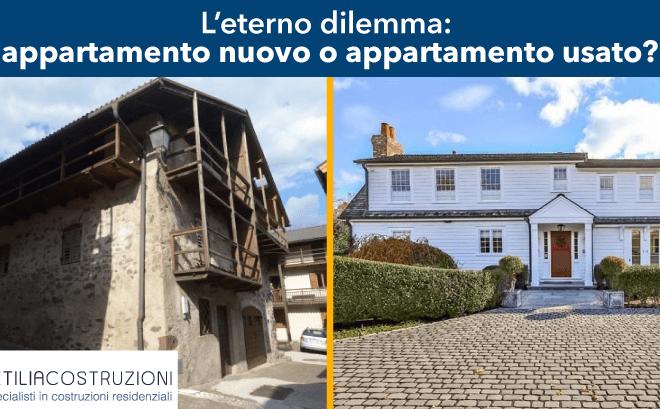 eterno-dilemma-appartamento-nuovo-o-usato-petilia-costruzioni